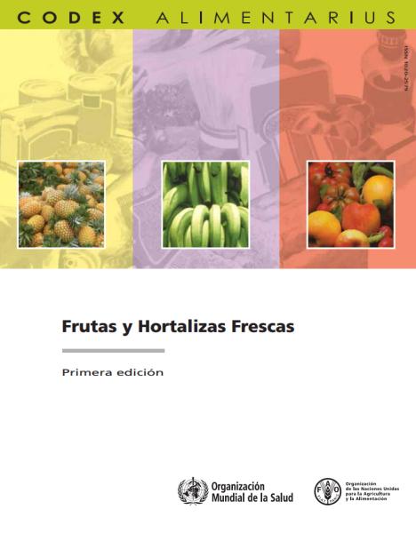 Codex Alimentarius Frutas y Hortalizas Frescas